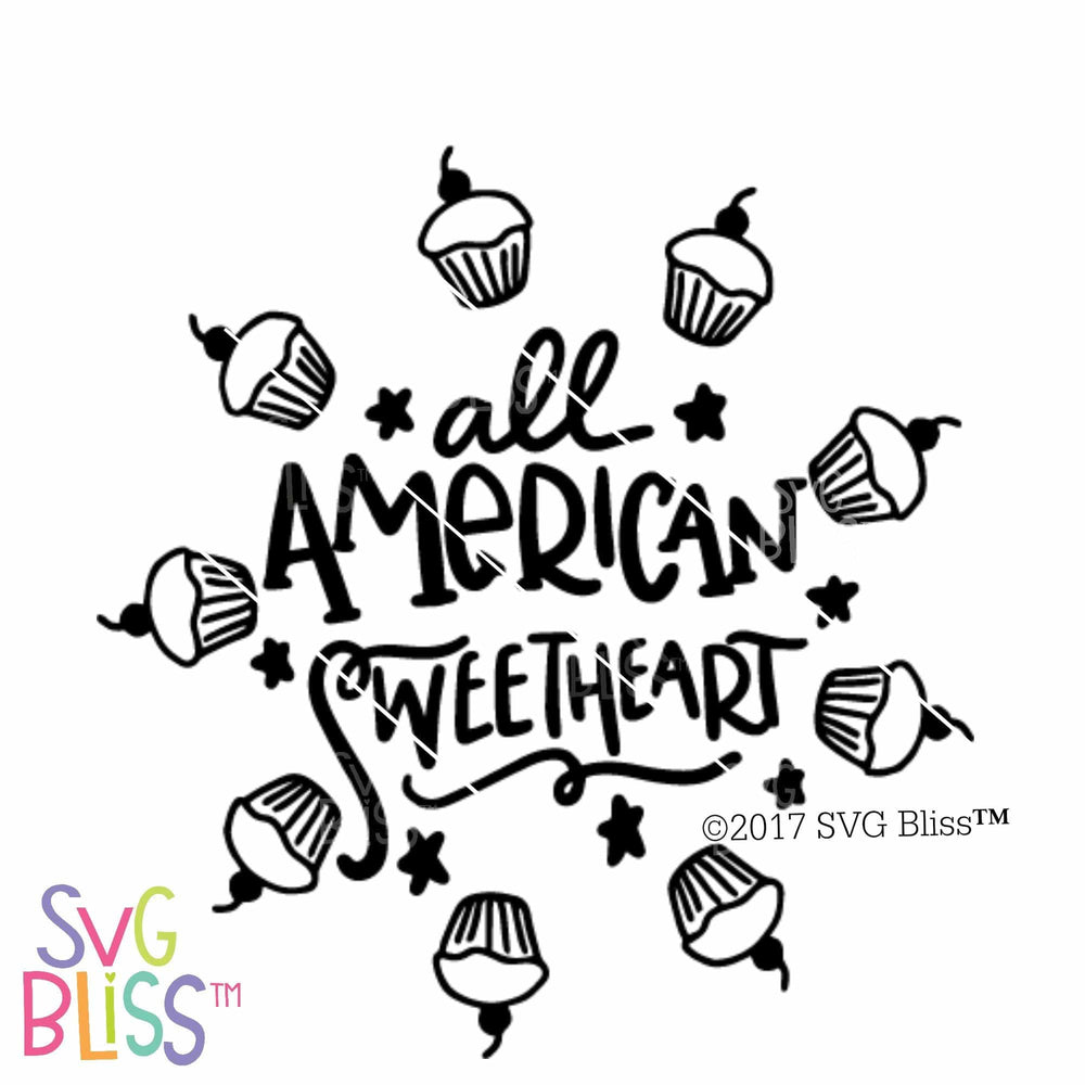 All American Sweetheart | SVG EPS DXF PNG - SVG Bliss