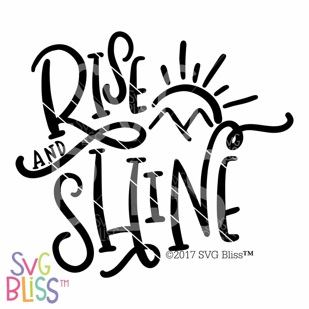 Purchase Rise & Shine SVG DXF $3.99 ©SVG Bliss™