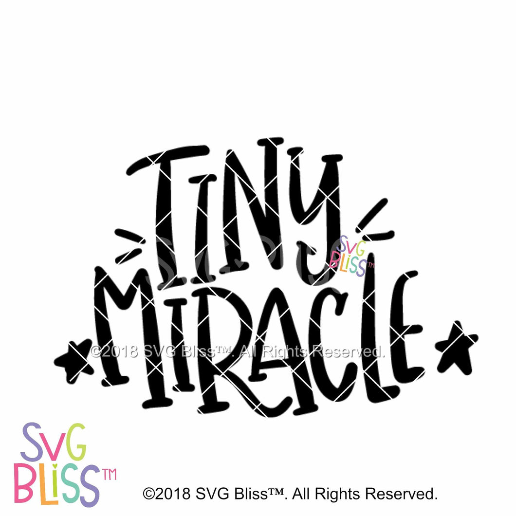 Tiny Miracle SVG DXF - SVG Bliss