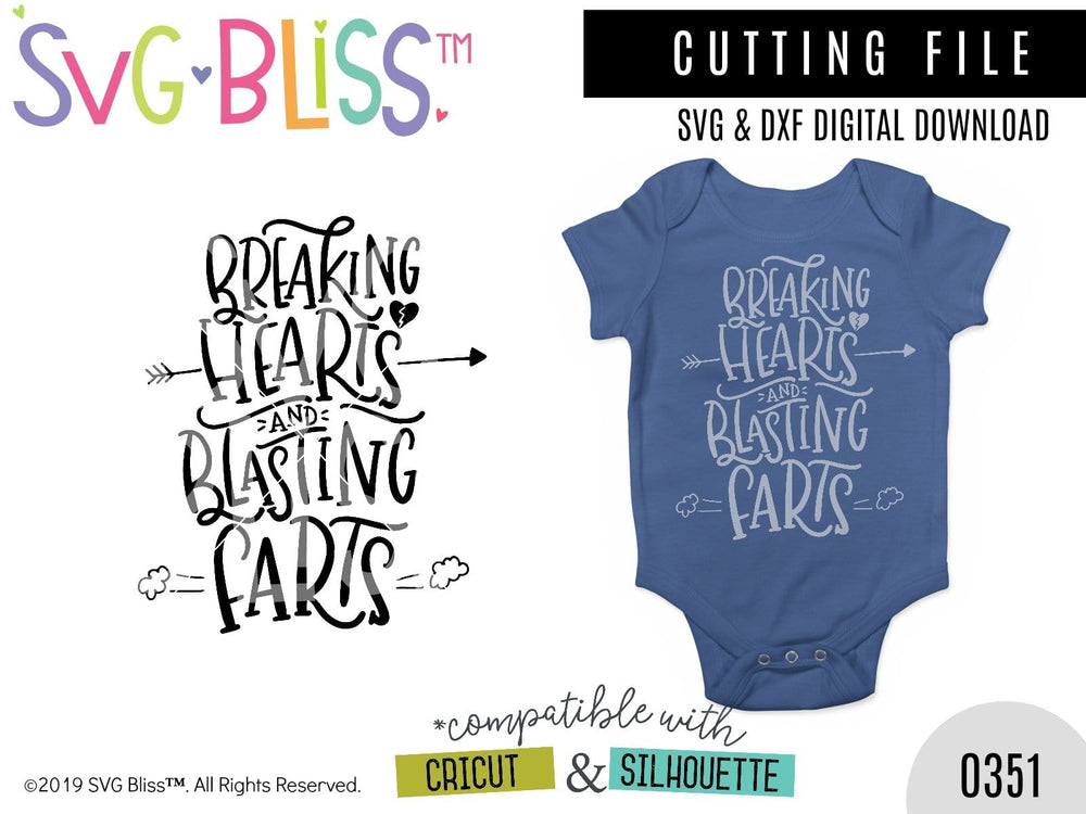 Breaking Hearts & Blasting Farts SVG DXF