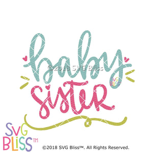 Purchase Baby Sister SVG DXF $3.99 ©SVG Bliss™
