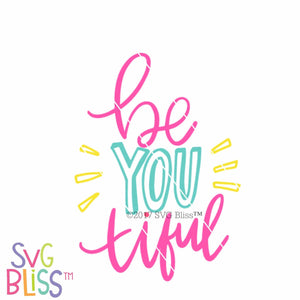Be YOU tiful - SVG Bliss