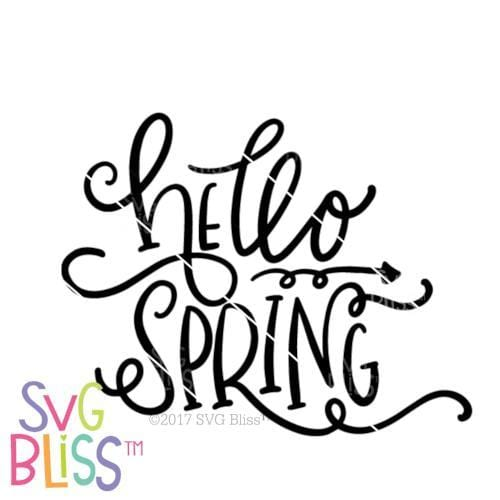 Hello Spring| SVG EPS DXF PNG - SVG Bliss