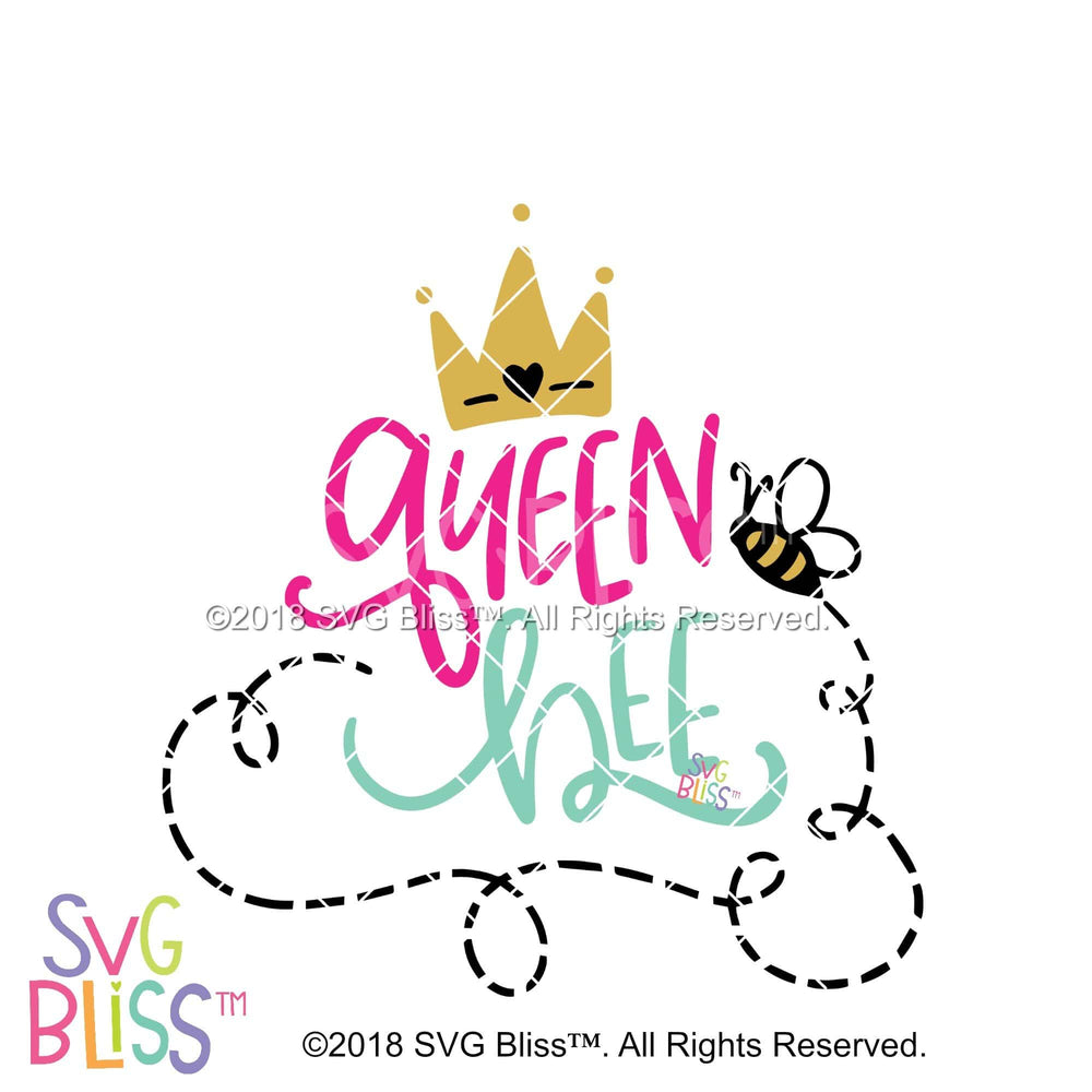 Queen Bee - SVG Bliss