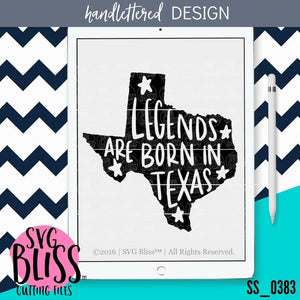 Legends Are Born in Texas | SVG EPS DXF PNG - SVG Bliss