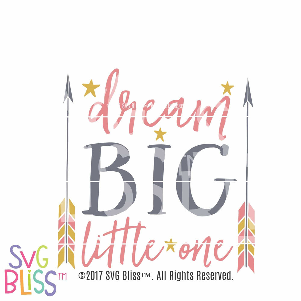 Dream Big - SVG Bliss