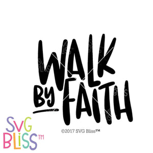 Walk by Faith SVG DXF - SVG Bliss