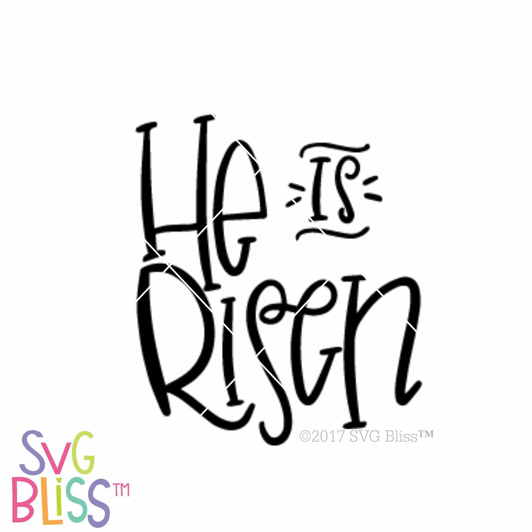 He Is Risen| SVG EPS DXF PNG - SVG Bliss