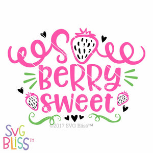 So Berry Sweet - SVG Bliss