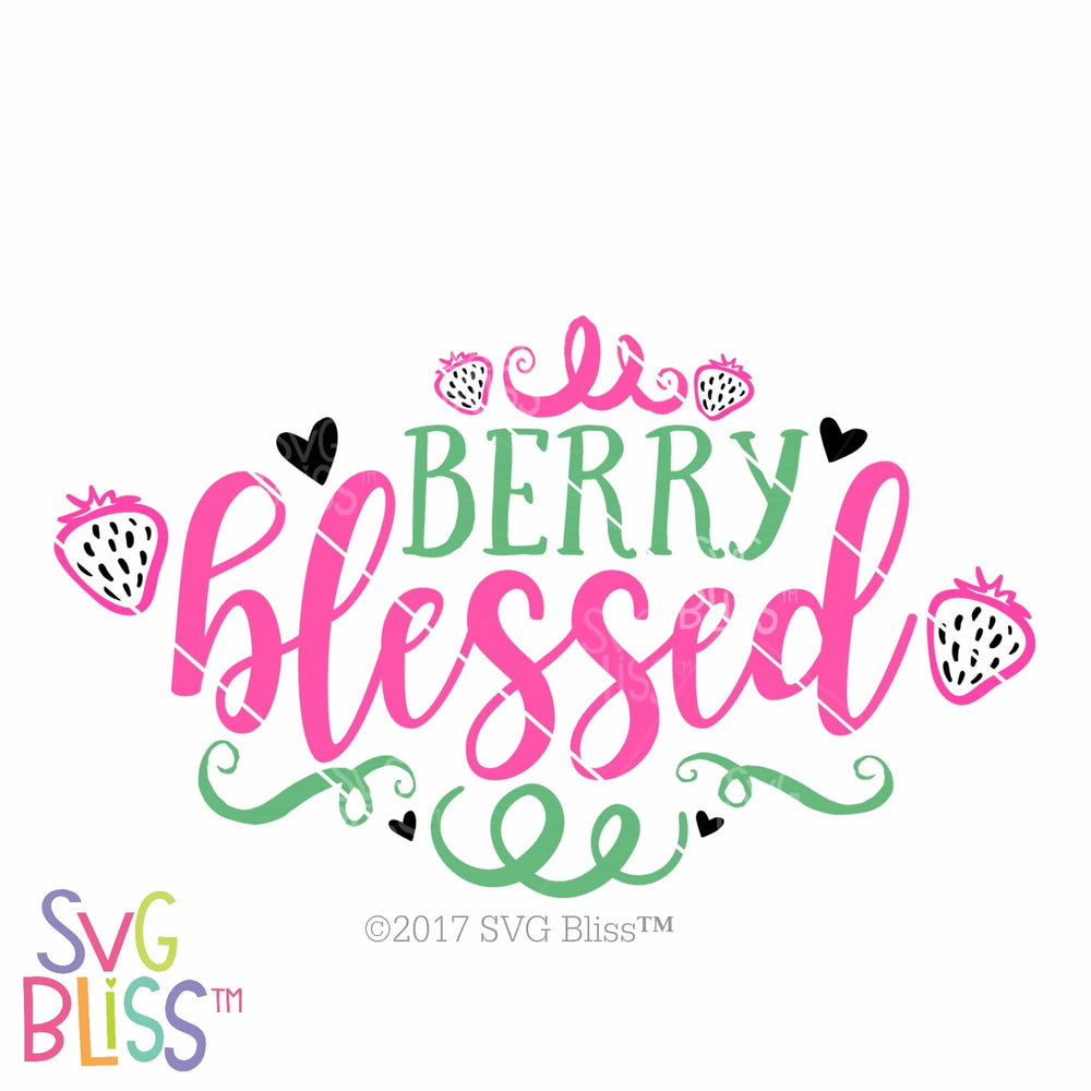 Berry Blessed SVG DXF