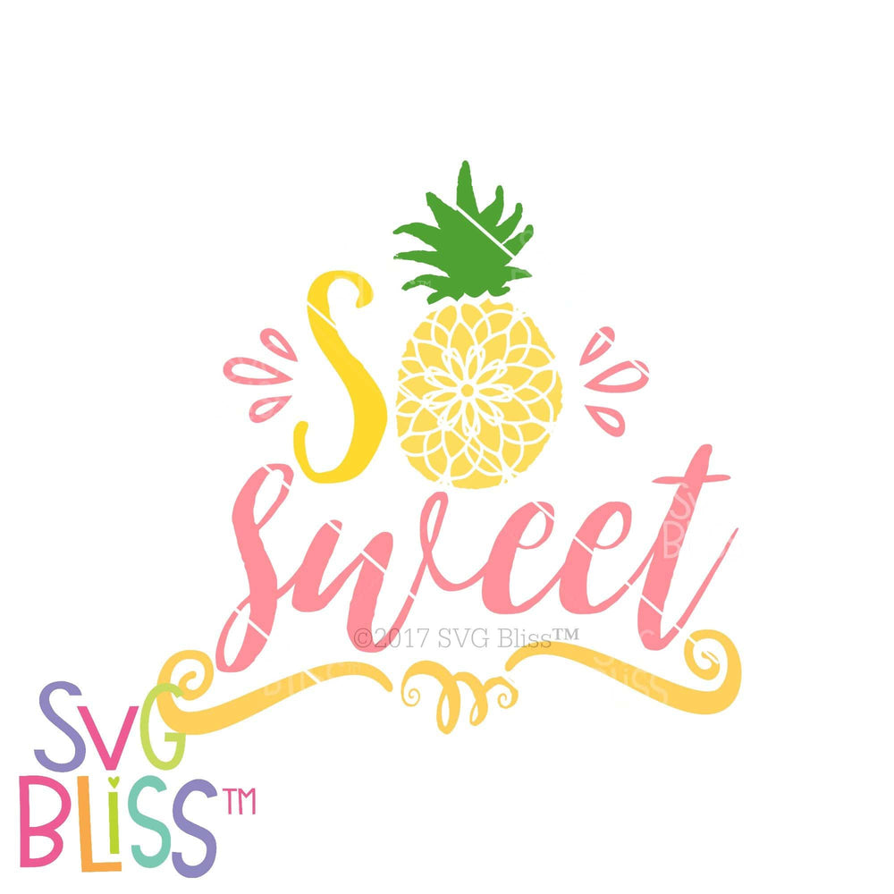 So Sweet Pineapple| SVG EPS DXF PNG