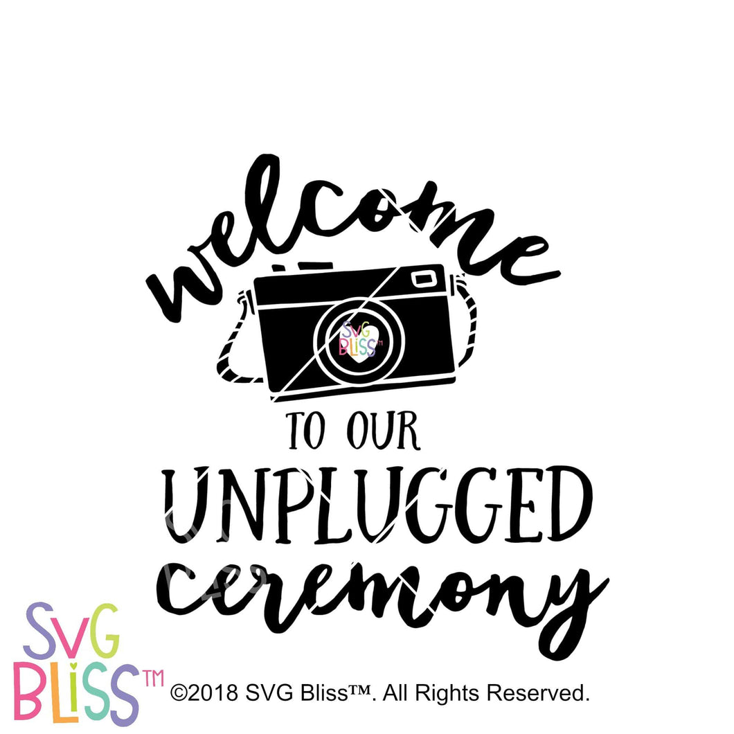 Welcome to Our Unplugged Ceremony SVG DXF - SVG Bliss