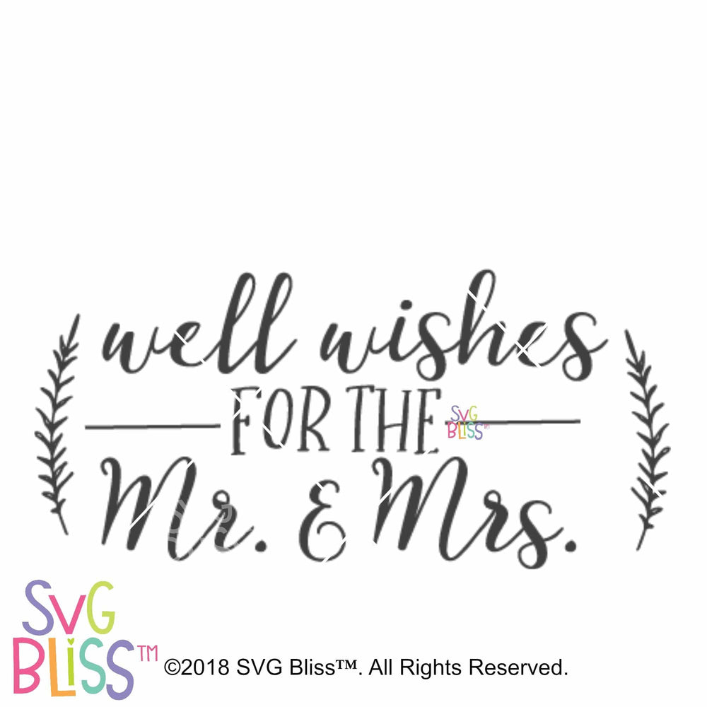 Well Wishes for the Mr. and Mrs. SVG DXF