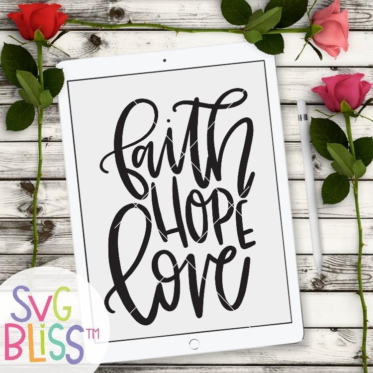 Faith Hope Love SVG DXF - SVG Bliss