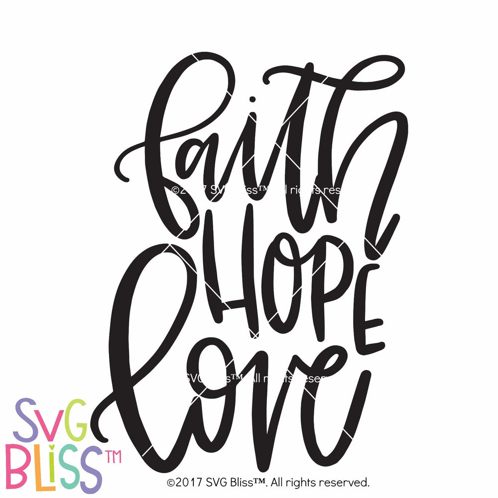 Faith Hope Love SVG DXF
