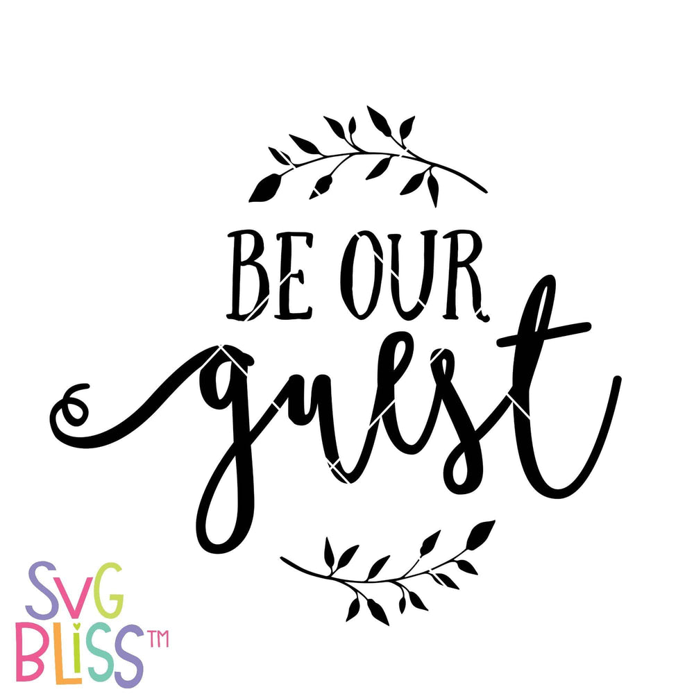 Be Our Guest SVG DXF - SVG Bliss