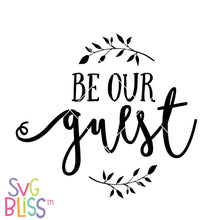 Be Our Guest | SVG EPS DXF PNG - SVG Bliss