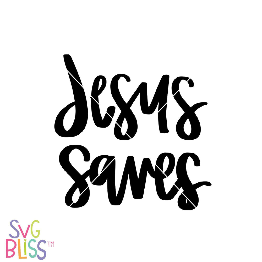 Jesus Saves - SVG Bliss