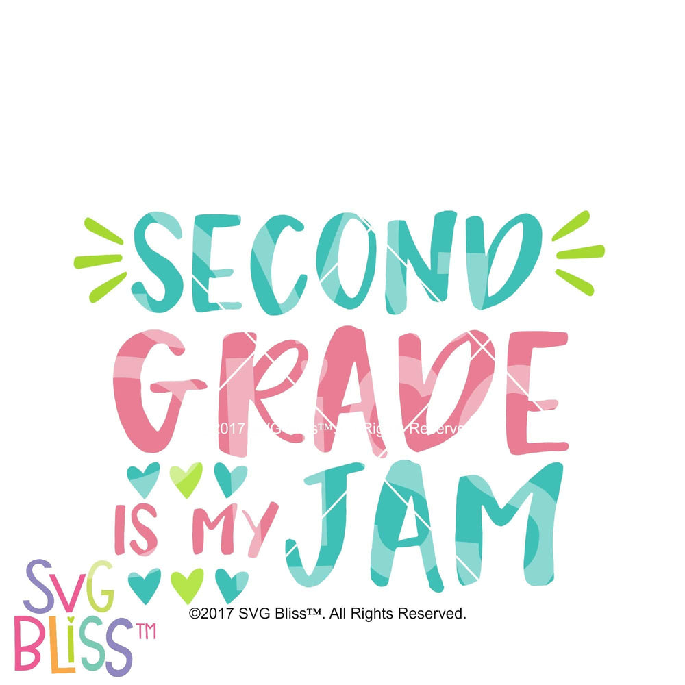 2nd Grade is My Jam - SVG Bliss