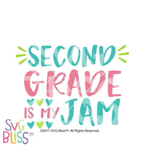 Purchase 2nd Grade is My Jam $3.25 ©SVG Bliss™