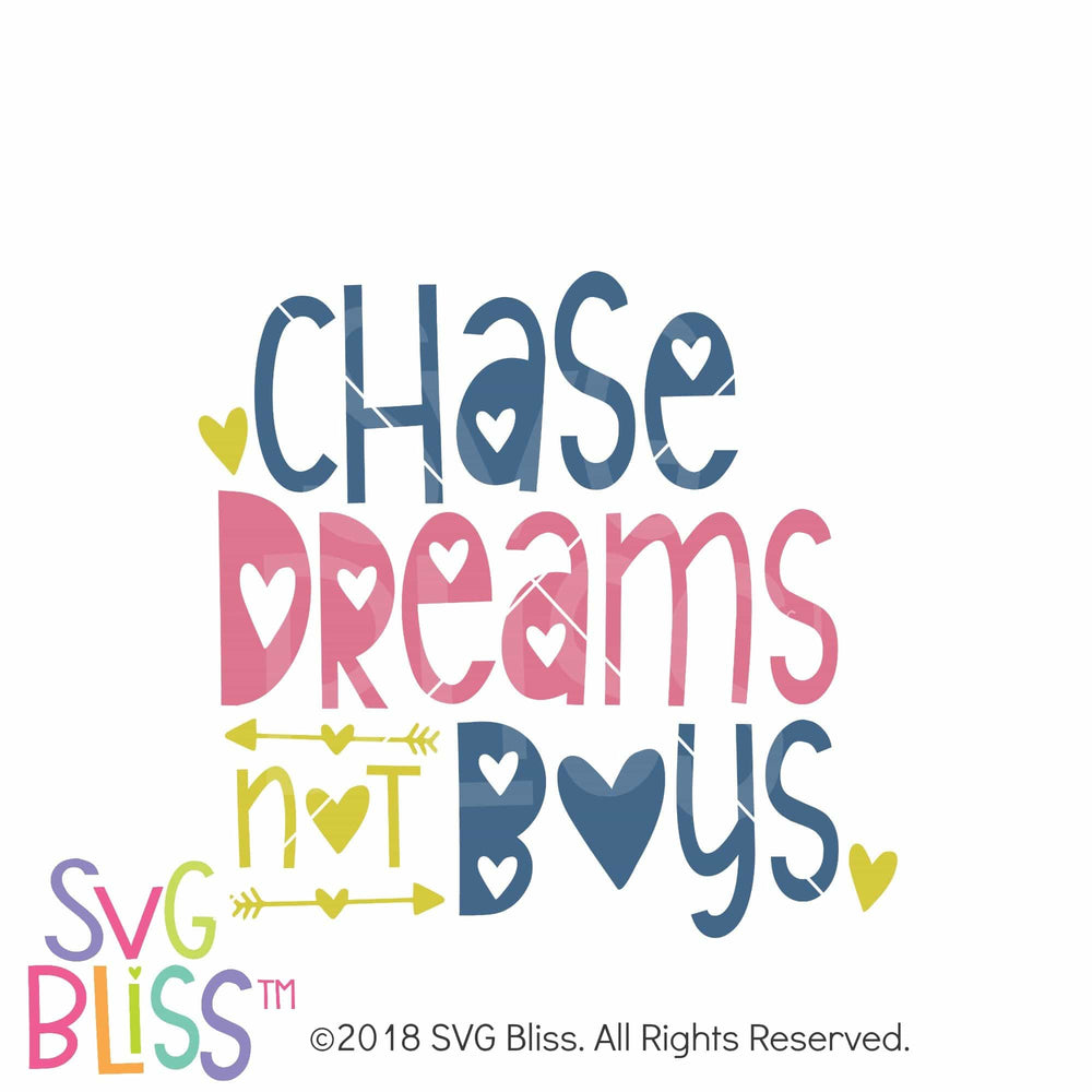 Chase Dreams Not Boys SVG DXF - SVG Bliss
