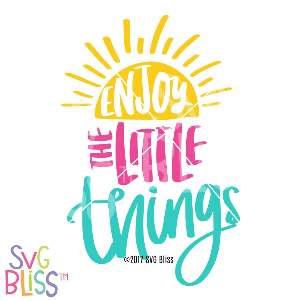 Enjoy the Little Things SVG DXF