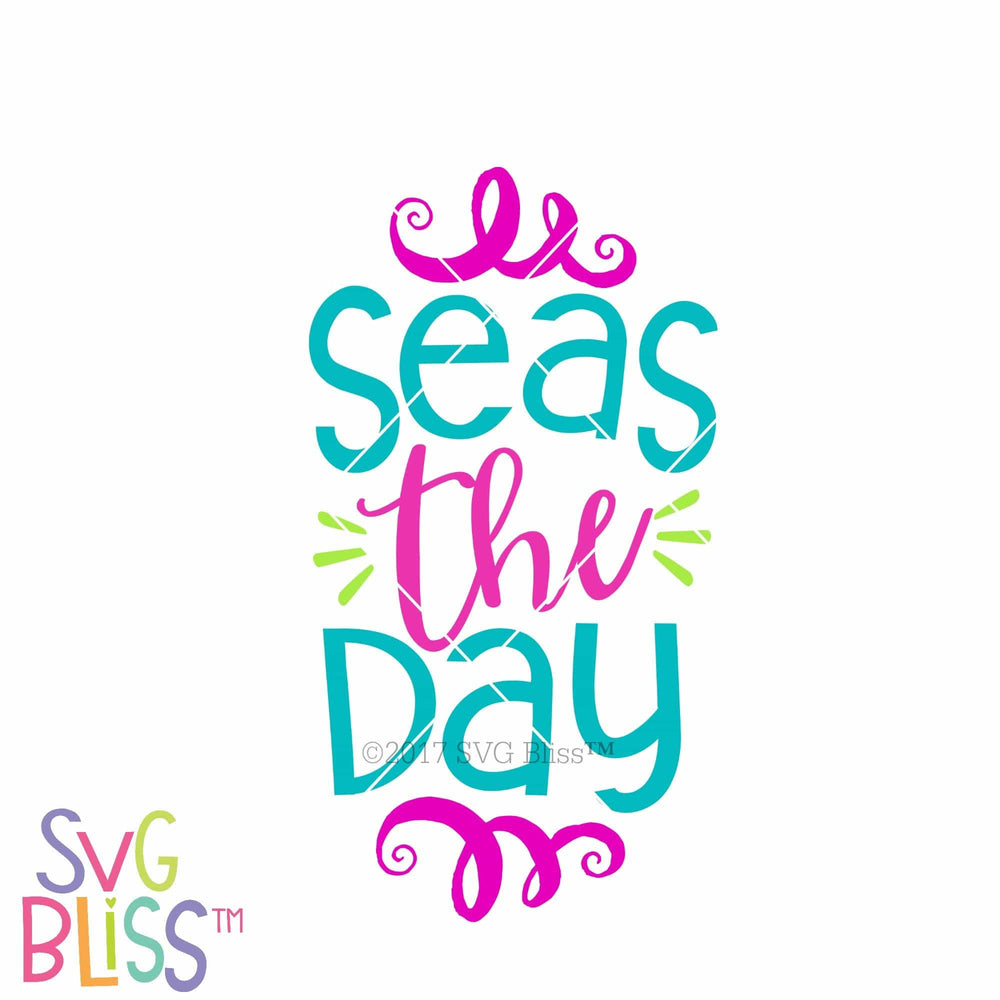 Seas the Day - SVG Bliss