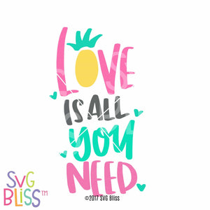 Purchase Love is all You Need $3.25 ©SVG Bliss™
