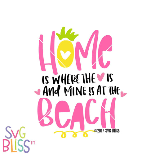 Home is Where the Heart is - SVG Bliss