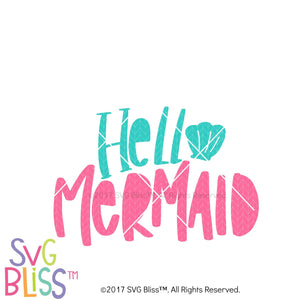 Purchase Hello Mermaid- SVG, EPS, DXF PNG Cutting File $3.25 ©SVG Bliss™