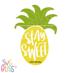 Stay Sweet - SVG Bliss