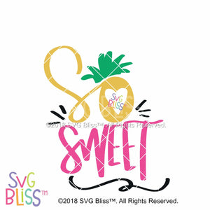 So Sweet - SVG Bliss