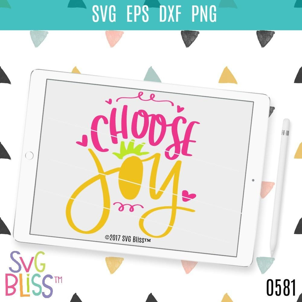 Choose Joy - SVG Bliss