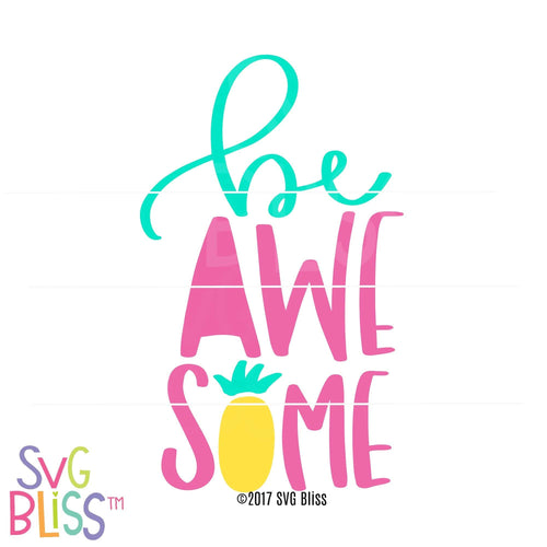 Be Awesome - SVG Bliss