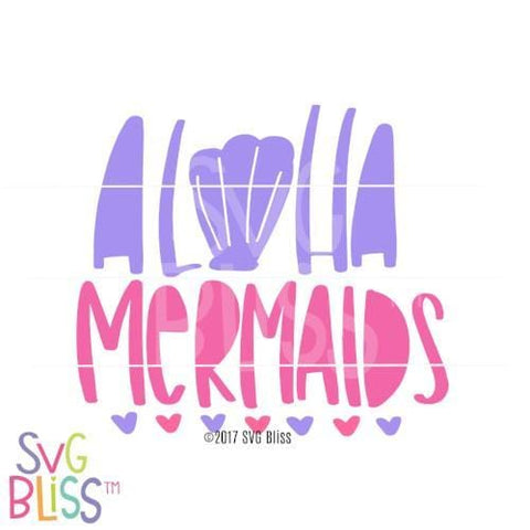 Purchase Aloha Mermaids $3.99 ©SVG Bliss™