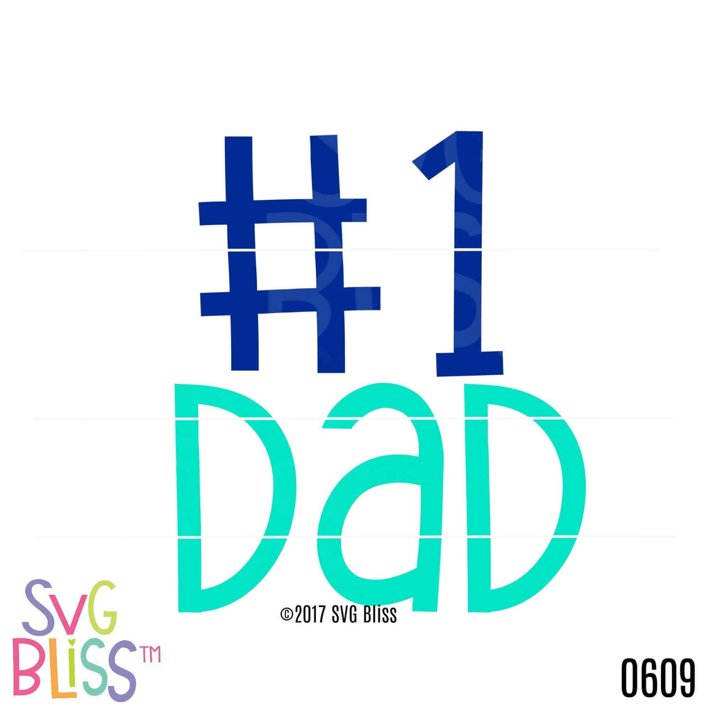 Purchase #1 Dad $2.99 ©SVG Bliss™