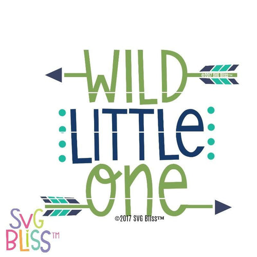 Wild Little One - SVG Bliss