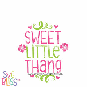 Sweet Little Thang - SVG Bliss