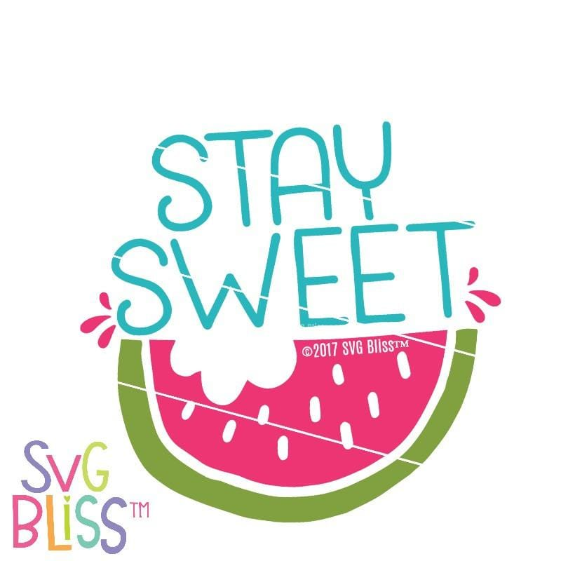 Stay Sweet SVG DXF