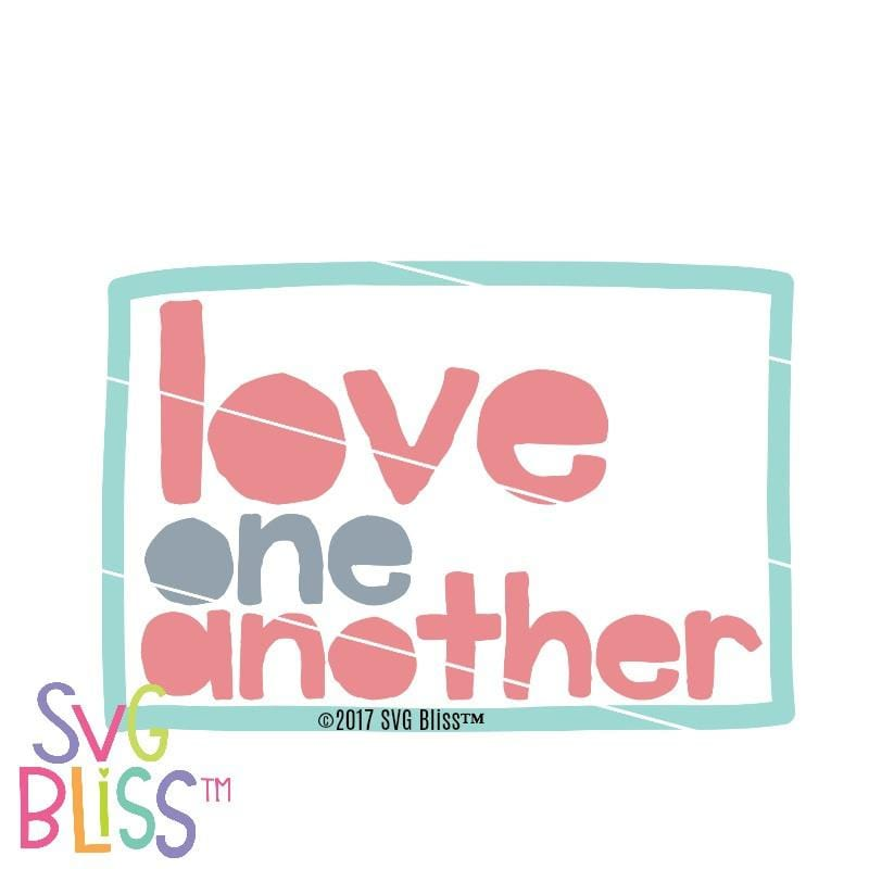 Love One Another SVG DXF