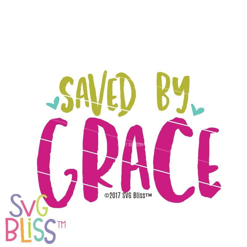 Saved By Grace - SVG Bliss