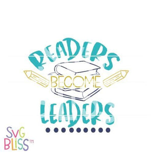 Readers Become Leaders SVG DXF - SVG Bliss