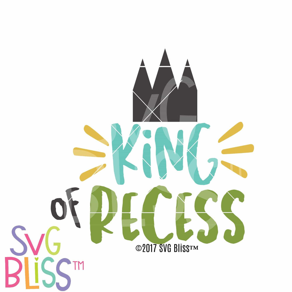 King of Recess - SVG Bliss