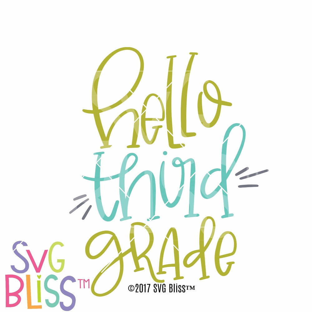 Hello Third Grade - SVG Bliss