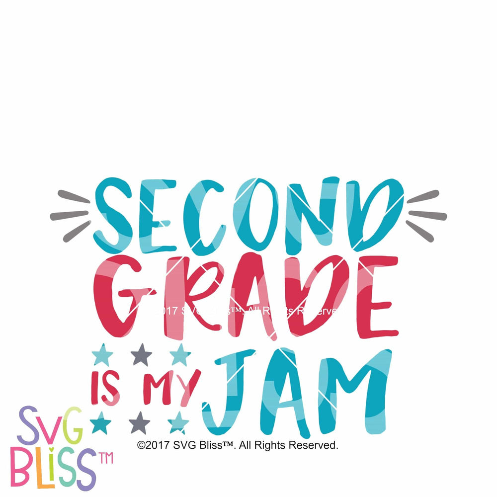 2nd Grade is My Jam SVG DXF - SVG Bliss