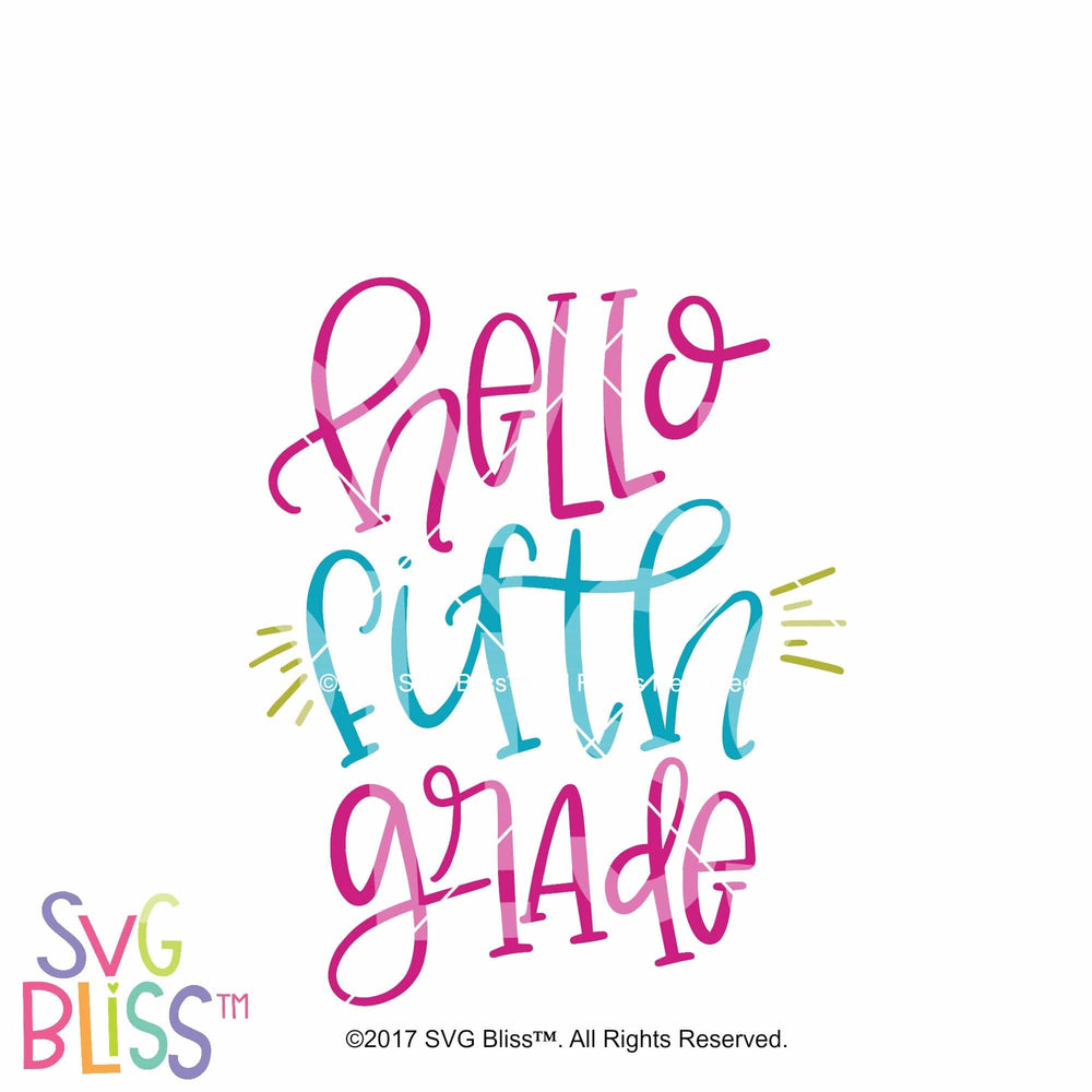 Hello 5th Grade - SVG Bliss