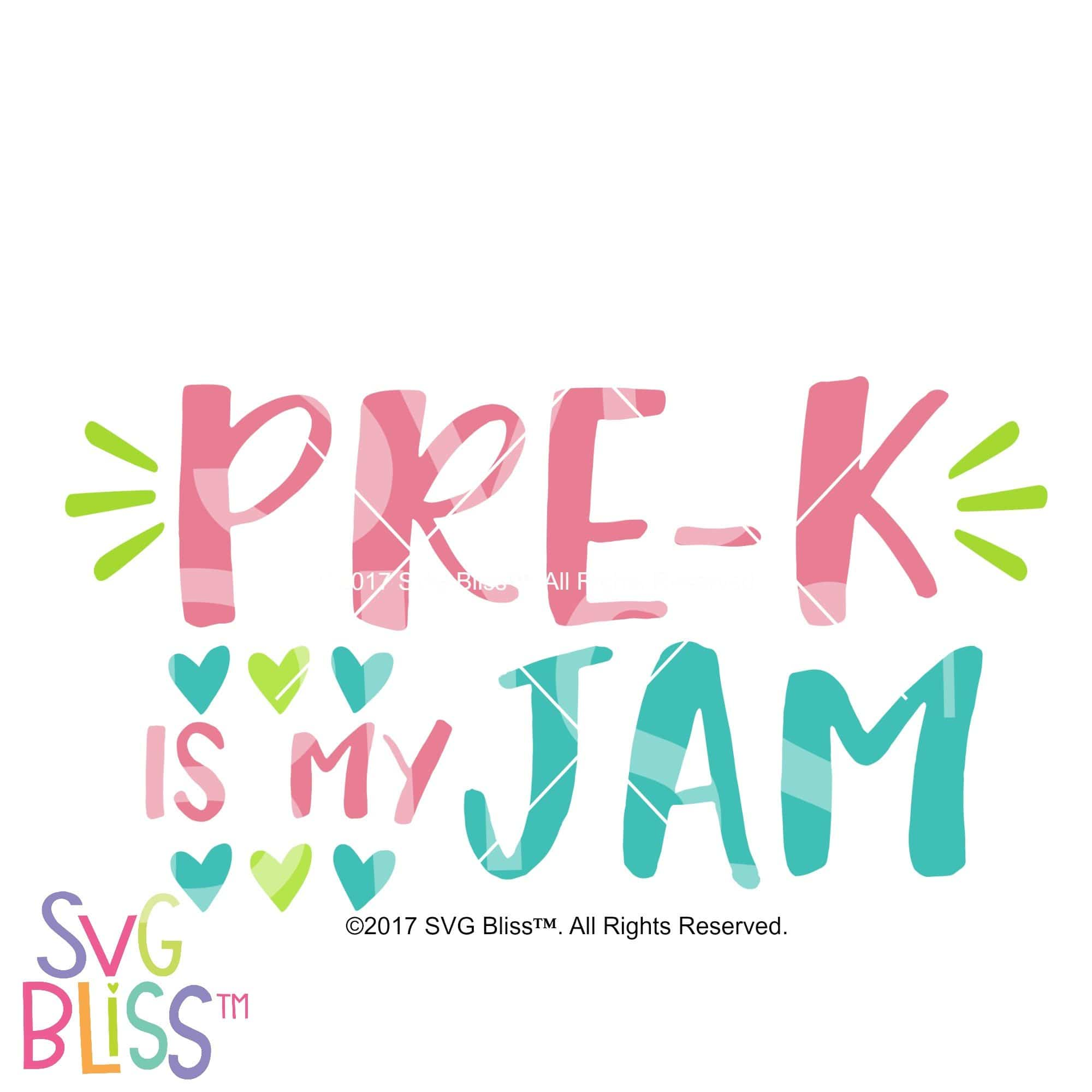 Purchase PreK is my Jam $3.25 ©SVG Bliss™