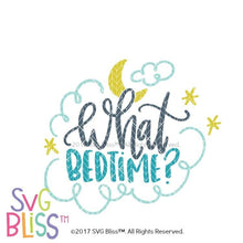 What Bedtime - SVG Bliss