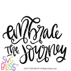 Purchase Embrace the Journey $3.99 ©SVG Bliss™