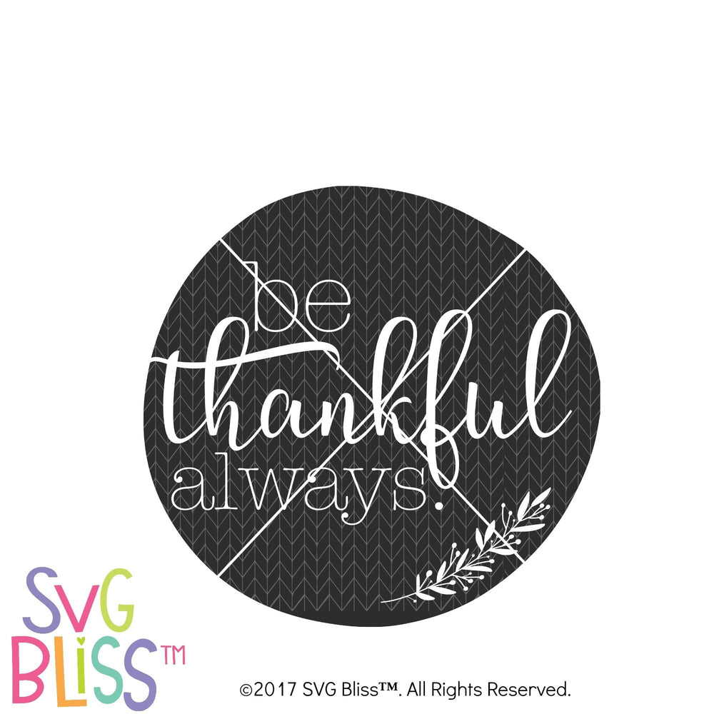 Be Thankful Always SVG DXF